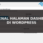 Mengenal Halaman Dashboard WordPress