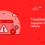 Troubleshooting Kegagalan Akses Website