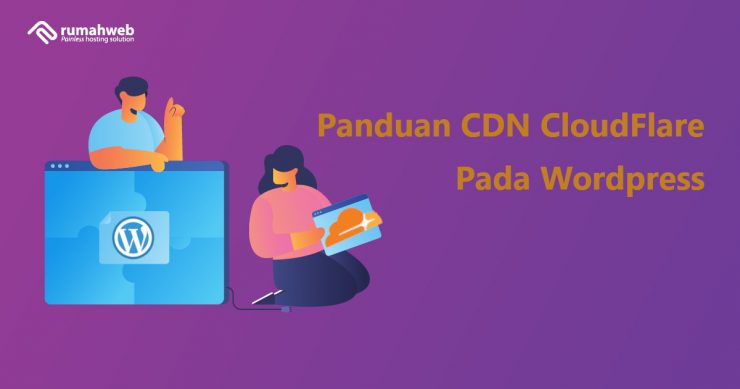 Apa itu CDN CloudFlare dan Optimasinya Pada WordPress